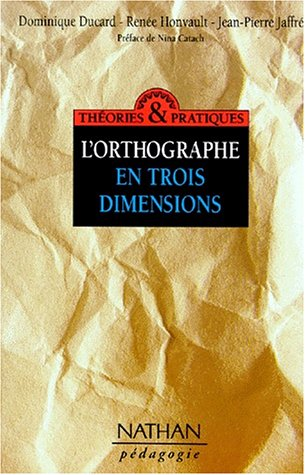 9782091204178: L'orthographe en trois dimensions