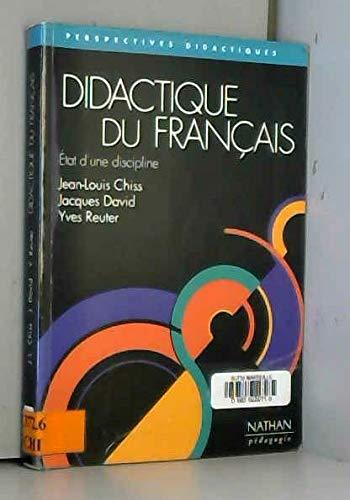 9782091205540: DIDACTIQUE DU FRANCAIS. Etat d'une discipline (Perspectives didactiques)