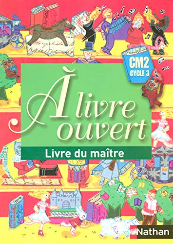 A livre ouvert CM2 (French Edition): Christian Demongin