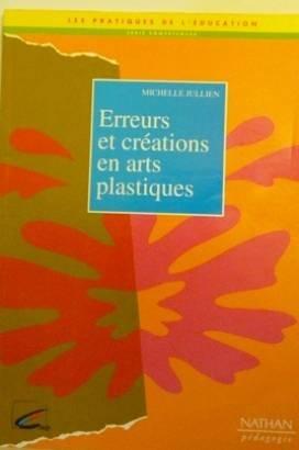 9782091205809: Erreurs et cr�ations en arts plastiques