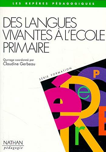 9782091205861: Les langues vivantes a l'ecole repères pédagogiques (French Edition)