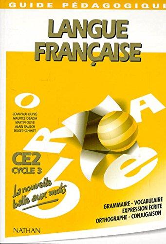 Nouvelle balle aux mots CE2 cycle 3 (French Edition): Dupre