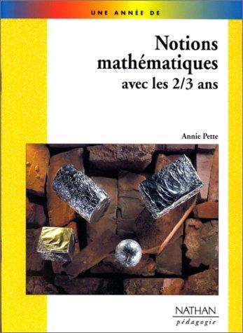 9782091206509: Notions mathématiques avec les 2/3 ans