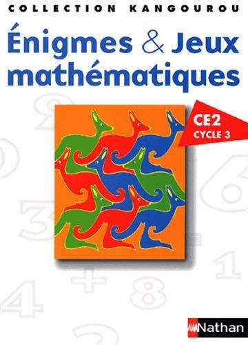 Enigmes & Jeux mathematiques CE2 Cycle 3 (French Edition): A Bats
