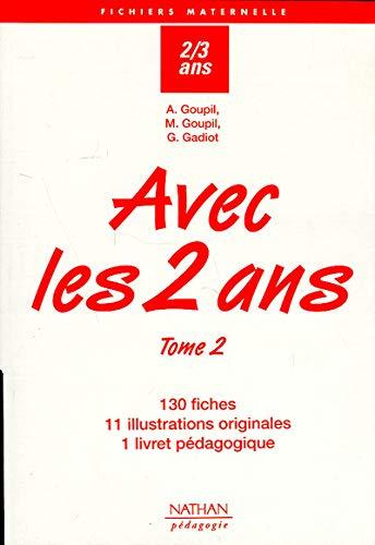 9782091207865: Avec les 2 ans, tome 2. 130 fiches, 11 illustrations et livret p�dagogique