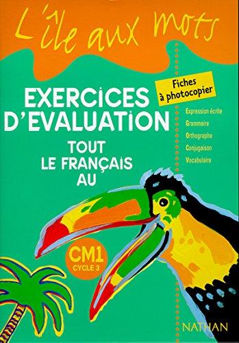 9782091212876: Tout le français au CM1, exercices d'évaluation : fiches à photocopier