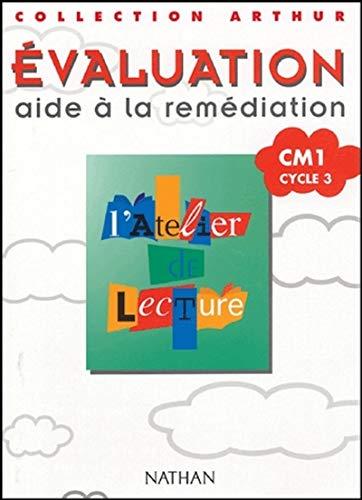 9782091213088: Atelier de lecture tests CM1 cycle 3 évaluation aide a la remediation collection arthur (French Edition)