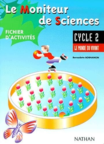 moniteur de sciences cycle 2 eleve: Bernadette Bornancin