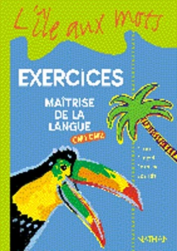 Pack 5 Ex l'Ile aux Mots CM1/CM2 Cycle 3 Maitrise de la Langue (French Edition): ...