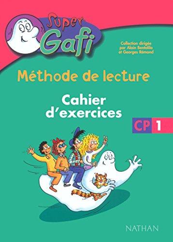9782091215563: Méthode de lecture. CP1. Cahier d'exercices. Per la Scuola elementare (Super Gafi)