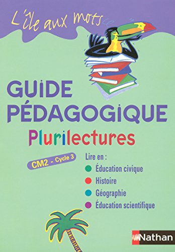 Plurilectures CM2 Cycle 3 (French Edition): Alain Bentolila