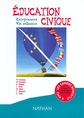 9782091216003: Les Cahiers boussole, cycle 3 : Education civique