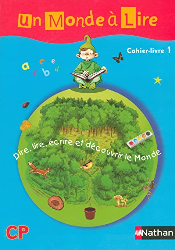 9782091216447: Un monde a lire CP (French Edition)