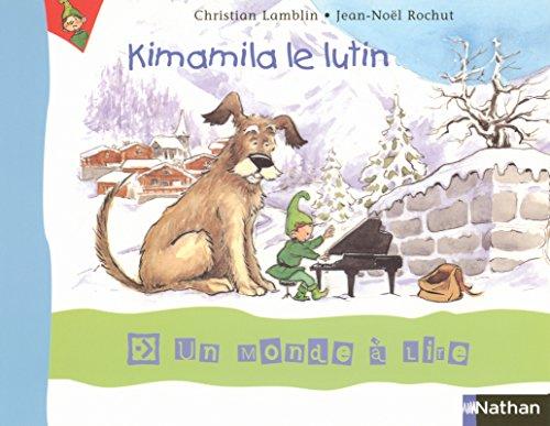 9782091216645: Kimamila le lutin (French Edition)