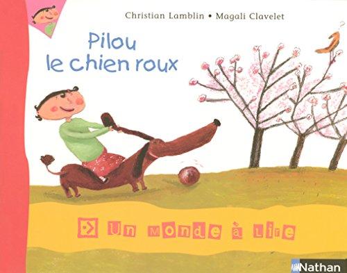 9782091216669: Album 3 - Pilou, le chien roux CP