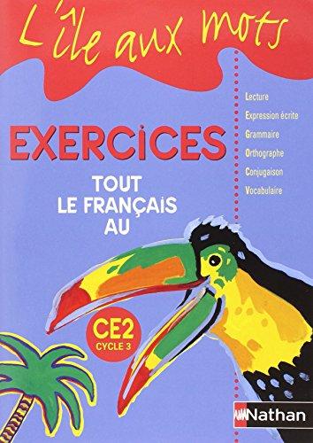 """""""tout le français au CE2, cycle 3 ; pack 5 cahiers (édition 1999)"""""""