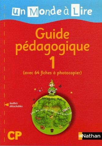 """""""lecture ; CP ; guide pédagogique t.1 (édition 2006)"""": Alain Bentolila, ..."""
