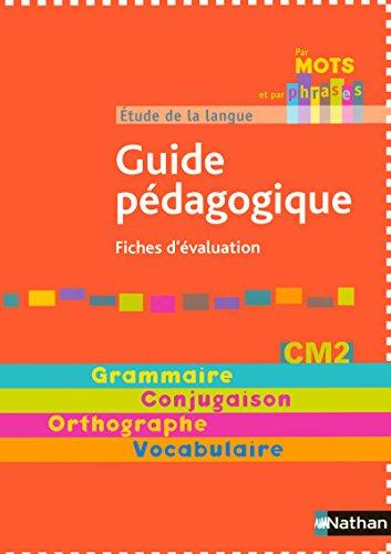 Etude de la langue CM2 (French Edition): Annick Cautela