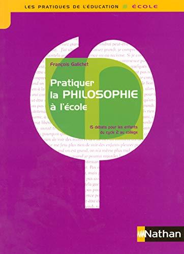 9782091217901: Pratiquer la philosophie a l'ecole (French Edition)