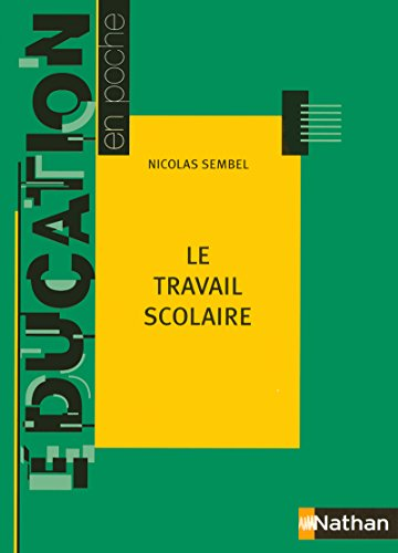 9782091219080: TRAVAIL SCOLAIRE 2005 (Éducation en poche) (French Edition)