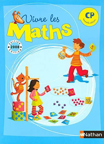 Vivre les Maths CP: Corrieu, Louis, Jardy,