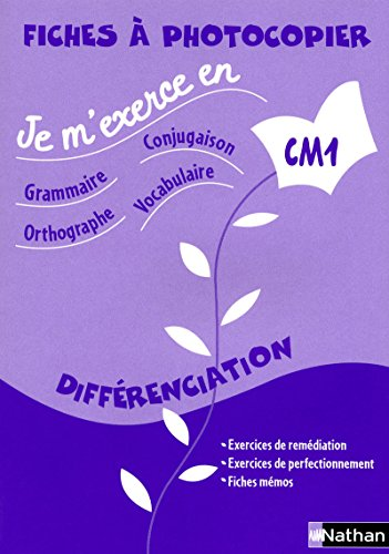 9782091220161: Je m'exerce en grammaire-conjugaison-orthographe-vocabulaire CM1 Differenciation (French Edition)