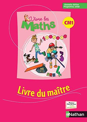 Vivre les maths CM1 (French Edition): Louis Corrieu