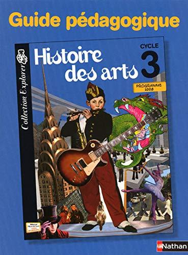 9782091221205: Histoire des arts Cycle 3