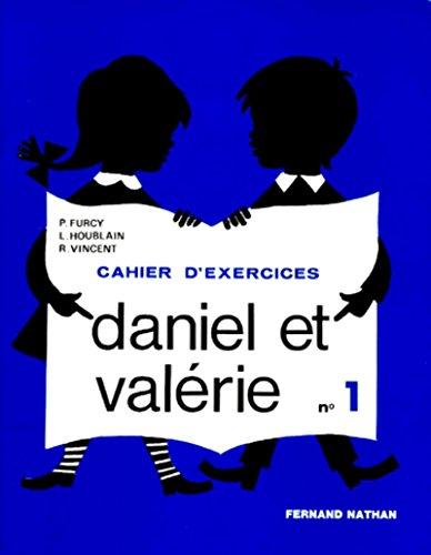 9782091222011: DANIEL ET VALERIE. Livret 1, Cahier d'exercices (Daniel et valérie)