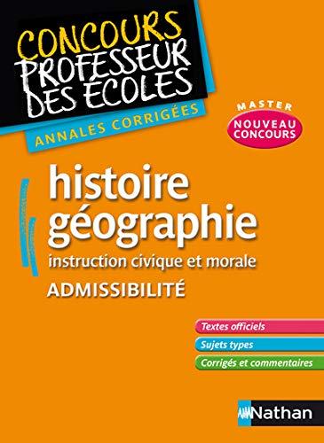 9782091223599: Histoire-géographie Instruction civique et morale Admissibilité : Annales corrigées CRPE