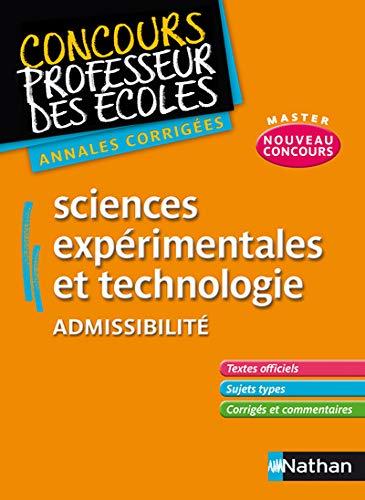 9782091223605: Sciences exp�rimentales et technologie Admissibilit� : Annales corrig�es CRPE