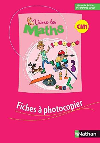 9782091224039: Vivre les maths CM1 : Fiches à photocopier, programme 2008