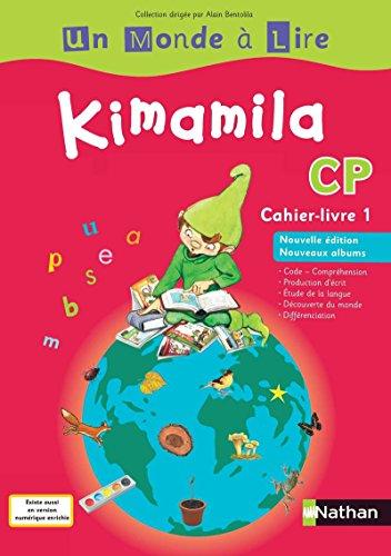 9782091226996: un monde a lire kimamila cahier livre 1 - ne - cp