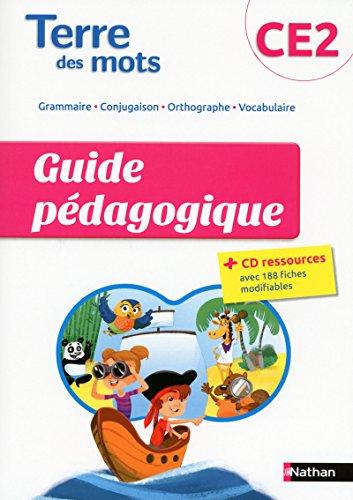 Terre des Mots Guide Pedagogique CE2