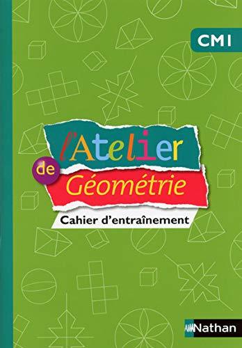 9782091228303: L'Atelier de Géométrie CM1