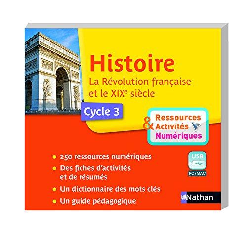 Cle Usb - Histoire - Revolution 19eme Siecle - Ressources et Activites Numériques: Collectif