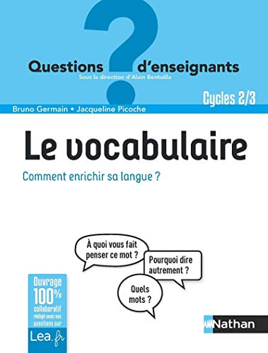 9782091247298: Le vocabulaire, comment enrichir sa langue ? Classes de primaire