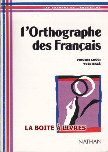 9782091300115: ORTHOGRAPHE FRANCAIS