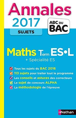 9782091502014: Les Annales du BAC Maths Terminales ES-L : Non corrigé (Annales ABC du Bac)