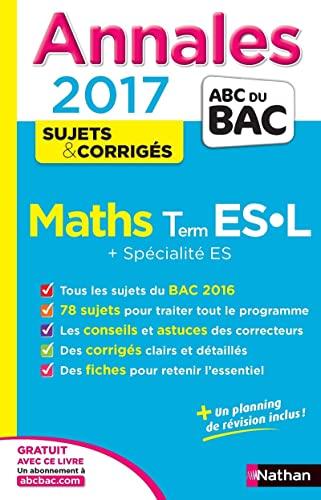 9782091502069: Annales bac 2017 maths terminale es l - spe & spe - corrige (Annales ABC du Bac)