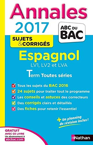 Annales ABC du BAC 2017 Espagnol LV1.LV2.LVA: Duru, Sylvie, De