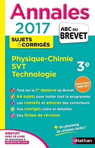 9782091502328: Physique-Chimie, Sciences de la Vie et de la Terre, Technologie 3e : Sujets & corrigés (Annales ABC du Brevet)