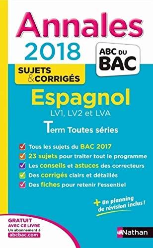 Annales ABC du Bac Espagnol L-ES-S 2018: Duru, Sylvie, De