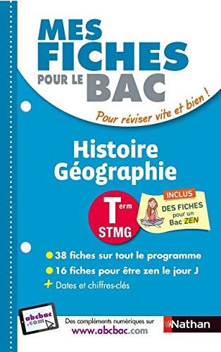 9782091503707: Mes fiches pour le BAC Histoire Géographie Term STMG