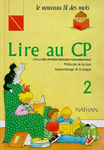 LE NOUVEAU FIL DES MOTS, LIRE AU CP, METHODE DE LECTURE, APPRENTISSAGE DE LA LANGUE, 2: DEBAYLE J.,...