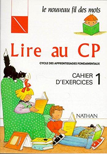9782091573328: Lire au CP, Cahier d'exercices, n°1