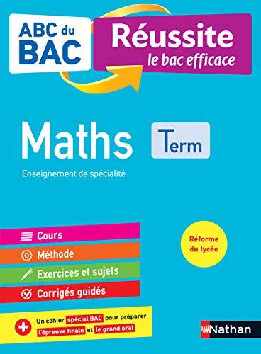 9782091574943: ABC du BAC Réussite Maths Terminale - Le Bac efficace - Nouveau Bac