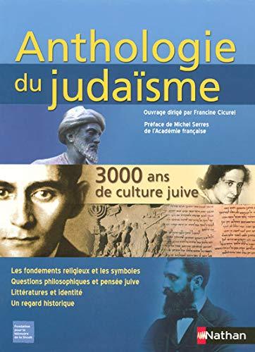 """""""anthologie du judaïsme ; 3000 ans de culture juive, les textes fondateurs de l'..."""