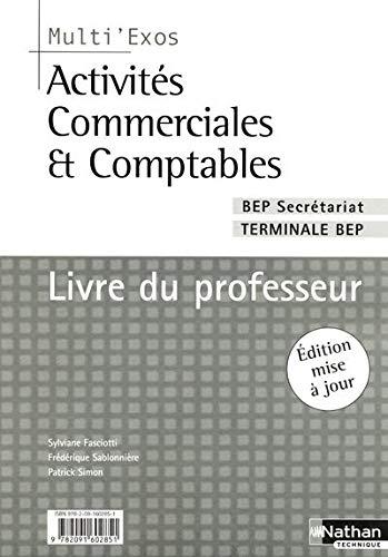 9782091602851: Activités commerciales et comptables BEP Secrétariat