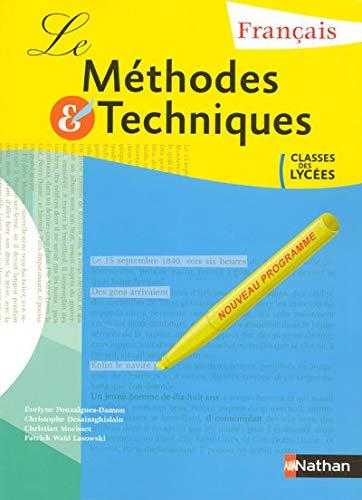 9782091603025: Francais Methodes Et Techniques: Classes Des Lycees-eleve
